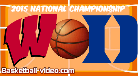 Duke vs. Wisconsin: 2015 National Championship Full Game