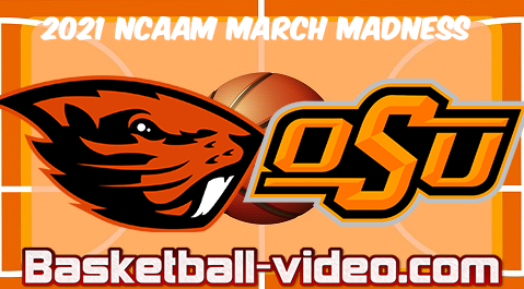 Oregon State vs Oklahoma State 2nd Round 2021 NCAA March Madness Full Game & Highlights