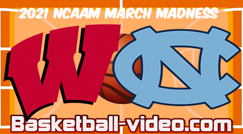 Wisconsin vs North Carolina 1st Round 2021 NCAA March Madness Full Game & Highlights