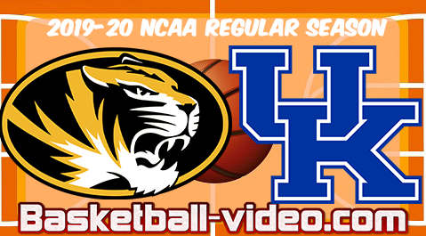 Missouri vs Kentucky Basketball Full Game & Highlights 2020-01-04
