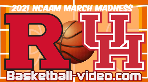 Rutgers vs Houston 2nd Round 2021 NCAA March Madness Full Game & Highlights