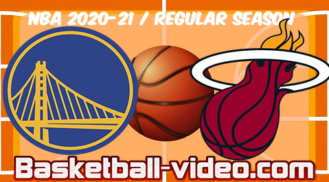 Golden State Warriors vs Miami Heat Full Game Replay & Highlights 01.04.2021