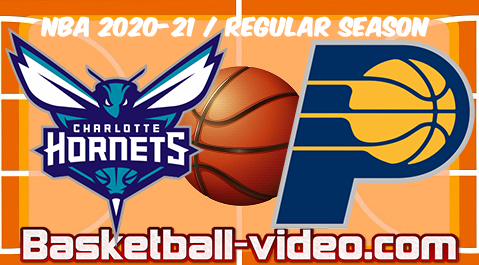 Charlotte Hornets vs Indiana Pacers Full Game Replay & Highlights 02.04.2021