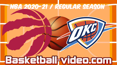 Toronto Raptors vs Oklahoma City Thunder Full Game Replay & Highlights 31.03.2021