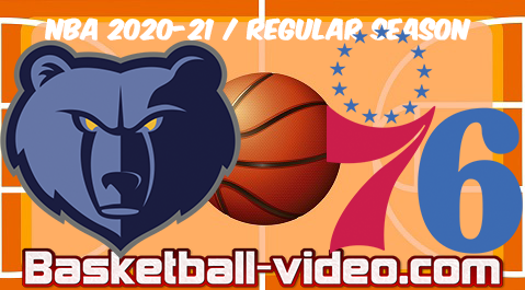 Memphis Grizzlies vs Philadelphia 76ers Full Game Replay & Highlights 04.04.2021