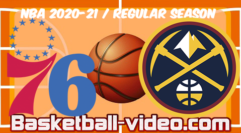 Philadelphia 76ers vs Denver Nuggets Full Game Replay & Highlights 30.03.2021