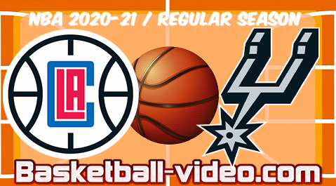 LA Clippers vs San Antonio Spurs Full Game Replay & Highlights 24.03.2021