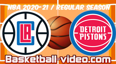 LA Clippers vs Detroit Pistons Full Game Replay & Highlights April 14, 2021
