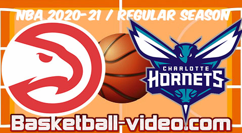 Atlanta Hawks vs. Charlotte Hornets Full Game Replay & Highlights 11.04.2021