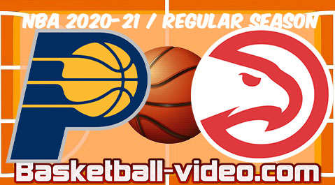 Indiana Pacers vs Atlanta Hawks Full Game Replay & Highlights April 18, 2021