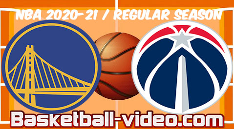 Golden State Warriors vs Washington Wizards Full Game Replay & Highlights April 21, 2021