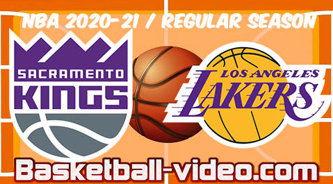 Sacramento Kings vs Los Angeles Lakers Full Game Replay & Highlights April 30, 2021