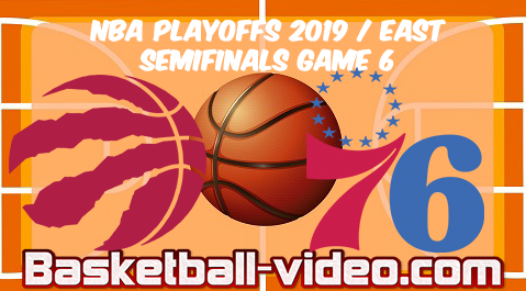 Raptors vs 76ers Game 6 | 2019 NBA Playoffs East Semifinals