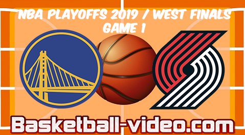 Warriors vs Blazers Game 3 | 2019 NBA Playoffs West Finals