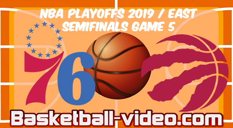 76ers vs Raptors Game 5 | 2019 NBA Playoffs East Semifinals