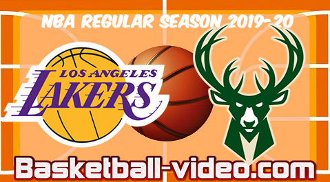Los Angeles Lakers vs Milwaukee Bucks Full Game & Highlights 19.12.2019