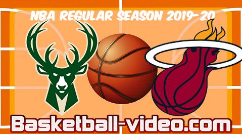 Milwaukee Bucks vs Miami Heat Full Game & Highlights 02.03.2020