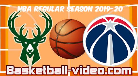Milwaukee Bucks Vs Washington Wizards Full Game Highlights 24 02 2020 Nba Full Game Highlights