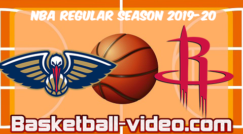 New Orleans Pelicans vs Houston Rockets Full Game & Highlights 02.02.2020