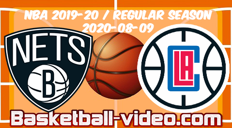Brooklyn Nets vs LA Clippers Full Game & Highlights 09.08.2020