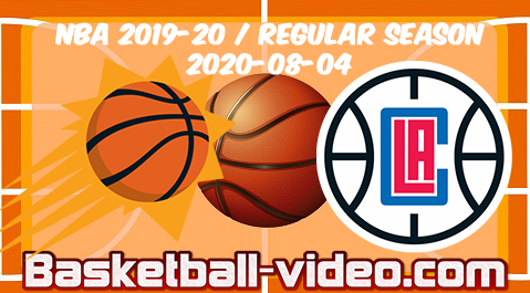 Phoenix Suns vs Los Angeles Clippers Full Game & Highlights 04.08.2020