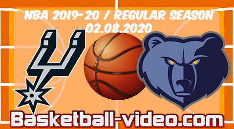 San Antonio Spurs vs Memphis Grizzlies Full Game & Highlights 02.08.2020