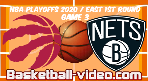 Toronto Raptors vs Brooklyn Nets Game 3 Full Game & Highlights 21.08.2020