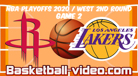 Houston Rockets vs Los Angeles Lakers Game 2 Full Game Replay & Highlights 06.09.2020