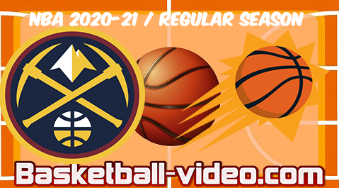 Denver Nuggets vs Phoenix Suns Full Game & Highlights 23.01.2021