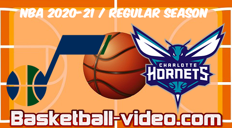 Utah Jazz vs Charlotte Hornets Full Game & Highlights 05.02.2021