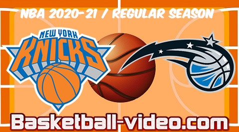 New York Knicks vs Orlando Magic Full Game & Highlights 17.02.2021