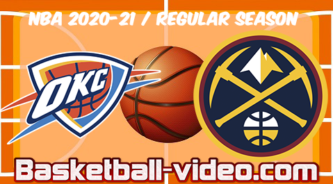 Oklahoma City Thunder vs Denver Nuggets Full Game & Highlights 12.02.2021