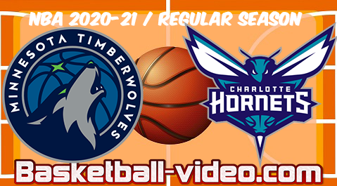 Minnesota Timberwolves vs Charlotte Hornets Full Game & Highlights 12.02.2021