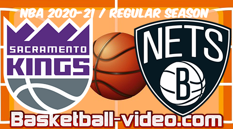 Sacramento Kings vs Brooklyn Nets Full Game & Highlights 23.02.2021
