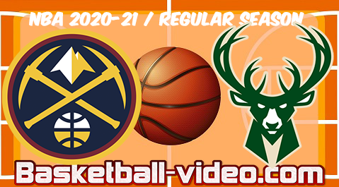 Denver Nuggets vs Milwaukee Bucks Full Game & Highlights 02.03.2021