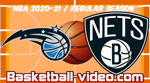 Orlando Magic vs Brooklyn Nets Full Game & Highlights 25.02.2021