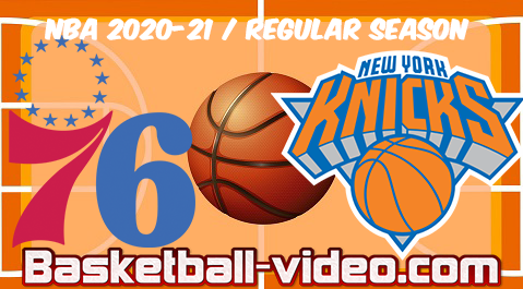 Philadelphia 76ers vs New York Knicks Full Game Replay & Highlights 21.03.2021