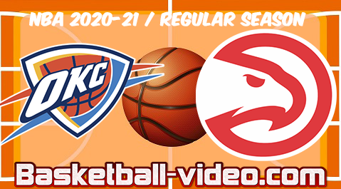 Oklahoma City Thunder vs Atlanta Hawks Full Game Replay & Highlights 18.03.2021