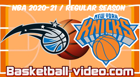 Orlando Magic vs New York Knicks Full Game Replay & Highlights 18.03.2021